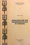 Sprachpolitik und Pressegeschichte in Tansania