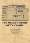 The Media History of Tanzania
