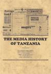 The Media History of Tanzania
